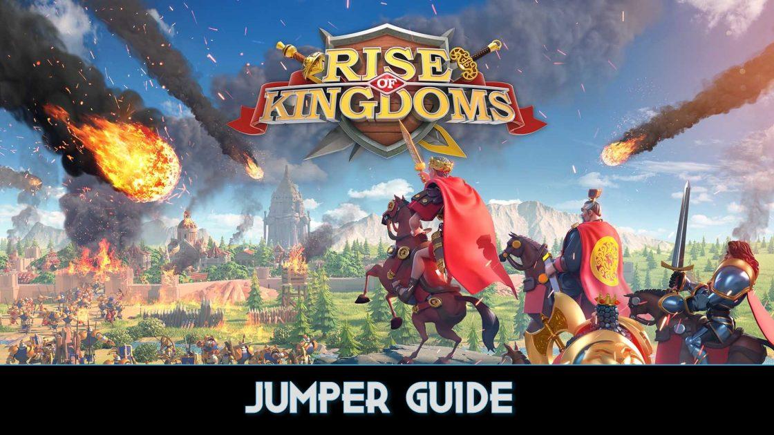 Rise Of Kingdoms Jumper Guide (1)