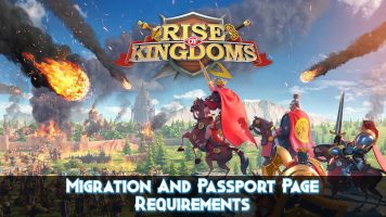 Rise Of Kingdoms Migration And Passport Page Requirements