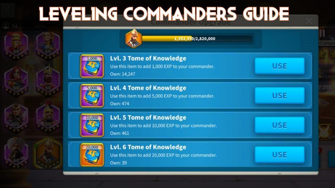 Rise Of Kingdoms Commander Leveling Guide