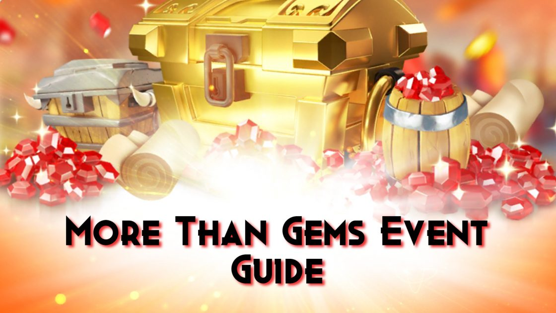 More Than Gems Event Guide Rise Of Kingdoms