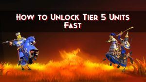 How-to-unlock-tier-5-units-fast-in-Rise-Of-Kingdoms- (1)